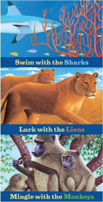 swim with the sharks, lurk with the lions, mingle with the monkeys illustrations